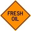 Fresh Oil Sign